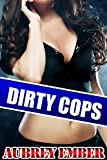 Dirty Cops (Hucows and Handcuffs Book 1)