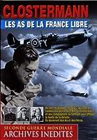 Clostermann, les as de la France libre