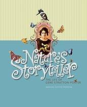 Nature's Storyteller: The Life of Gene Stratton-porter