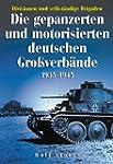 Die gepanzerten und motorisierten deu...