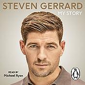 My Story | [Steven Gerrard]