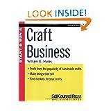 Start & Run a Craft Business (Start and Run A)
