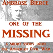 One of the Missing | [Ambrose Bierce]