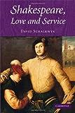 David Schalkwyk Shakespeare, Love and Service