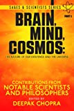 img - for Brain, Mind, Cosmos: The Nature of Our Existence and the Universe (Sages and Scientists Series Book 1) book / textbook / text book