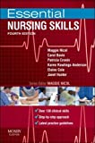 Essential Nursing Skills: Clinical skills for caring, 4e (Essential Skills for Nursing) by Nicol BSc(Hons) MSc PGDipEd RGN, Maggie, Bavin RGN RM Dipn (2012) Paperback