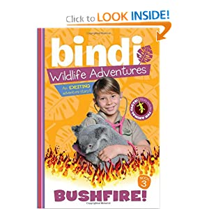 Bushfire!: Bindi Wildlife Adventures