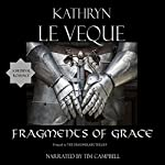 Fragments of Grace: Dragonblade Trilogy, Prequel | Kathryn Le Veque