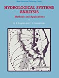 img - for Hydrological Systems Analysis: Methods and Applications (Water Science and Technology Library) book / textbook / text book