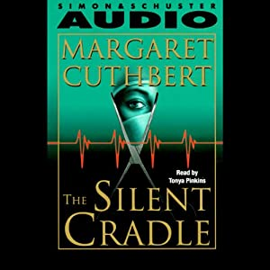 Silent Cradle | [Margaret Cathbert]