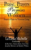 img - for Praise, Prayers and Promises for Women: Prayers of Faith for Victorious Living book / textbook / text book