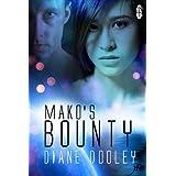 Mako's Bounty (1Night Stand Book 95) ~ Diane Dooley