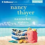 Nantucket Sisters: A Novel | Nancy Thayer