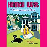 Hannah West on Millionaire's Row | Linda Johns