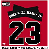 23 [feat. Wiz Khalifa] [Explicit]