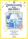Cuentos clasicos / Classic Tales: Cuentos De Los Hermanos Grimm II (Infantil - Juvenil) (Spanish Edition)