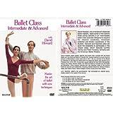 Ballet Class Intermediate & Advanced [Import anglais]