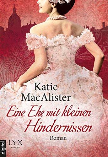 Katie MacAlister - Eine Ehe mit kleinen Hindernissen