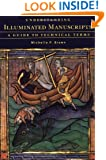 Understanding Illuminated Manuscripts: A Guide to Technical Terms (Looking At)