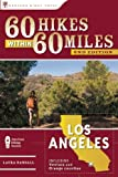 Search : 60 Hikes Within 60 Miles: Los Angeles: Including San Bernardino, Pasadena, and Oxnard
