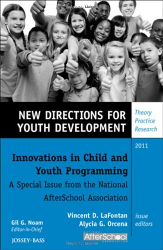 Innovations in Child and Youth Programming: A Special Issue from the National AfterSchool Association: New Directions for Youth Development, ... (J-B MHS Single Issue Mental Health Services)