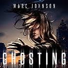 Ghosting Hörbuch von Marc Johnson Gesprochen von: Megan Mackie