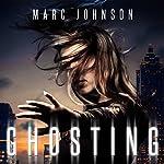 Ghosting | Marc Johnson