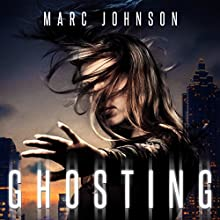 Ghosting Audiobook by Marc Johnson Narrated by Megan Mackie