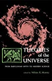 Theories of the Universe: From Babylonian Myth to Modern Science  (Library of Scientific Thought) (0029222702) by Thorkild Jacobsen