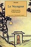 Le Voyageur, 2ème édition (French Edition) (2869307683) by Natsume, Sôseki
