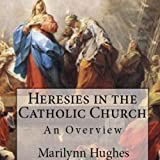 img - for Heresies in the Catholic Church: An Overview book / textbook / text book