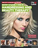 The City & Guilds Textbook: Entry 3/level 1 VRQ in Hairdressing and Beauty Therapy (0851932053) by Armstrong, John
