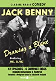 Jack Benny: Drawing a Blanc (Classic Radio Comedy)