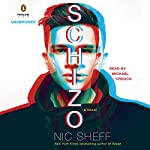 Schizo: A Novel | Nic Sheff