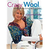 Crazy Wool: Using Water-Soluble Stabiliser ~ Jeannette Knake