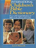 International Childrens Bible Dictionary
