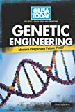 Genetic Engineering: Modern Progress or Future Peril? (USA Today's Debate: Voices and Perspectives)
