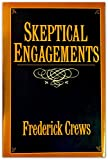 Skeptical Engagements (0195039505) by Crews, Frederick C.