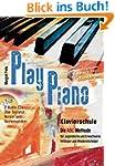 Play Piano mit 2 CD's: Klavierschule...