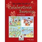 The Entire World of Celebrations & Seasons ~ Christine Ristuccia