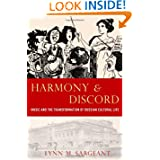 Harmony and Discord: Music and the Transformation of Russian Cultural Life (New Cultural History of Music)