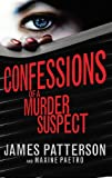 Confessions of a Murder Suspect: (Confessions 1) (Confession Series)