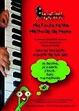 echange, troc Monique Pstrokonsky-Gauché, Philippe Kaczmarek - Ma Toute Petite Méthode de Piano