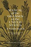 Manual of the Grasses of the United States, Volume Two