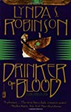 Drinker of Blood (Lord Meren Mysteries) (0446677515) by Robinson, Lynda S.