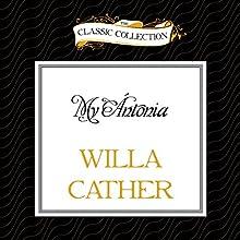 My Ántonia | Livre audio Auteur(s) : Willa Cather Narrateur(s) : David Colacci