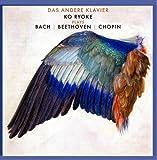 もうひとつのピアノ ~ 領家 幸 (Das Andere Klavier / Ko Ryoke plays Bach, Beethoven, Chopin) [輸入盤]