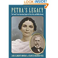 Petra's Legacy: The South Texas Ranching Empire of Petra Vela and Mifflin Kenedy (Perspectives on South Texas,...