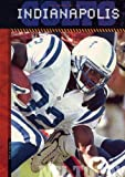 img - for The History of Indianapolis Colts: NFL Today (NFL Today (Creative Education Hardcover)) book / textbook / text book