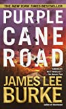 img - for Purple Cane Road (Dave Robicheaux Book 11) book / textbook / text book
